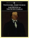 The House of the Seven Gables - Nathaniel Hawthorne, Milton Stern