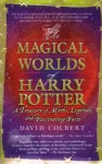 Magical Worlds of Harry Potter - David Colbert
