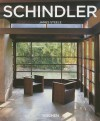 R. M. Schindler: 1887-1953; An Exploration of Space - James Steele