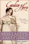 Miss Lacey's Last Fling - Candice Hern