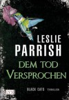 Black CATS: Dem Tod versprochen (German Edition) - Leslie Parrish, Heide Franck