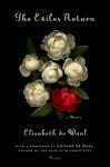 The Exiles Return: A Novel - Elisabeth de Waal, Edmund de Waal