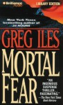 Mortal Fear (Audio) - Greg Iles