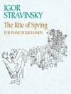 The Rite of Spring for Piano Four Hands - Igor Stravinsky