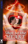 Shot to the Heart - a collection of five erotic stories - Janine Ashbless, Charlotte Stein, Elizabeth Cage, Sue Williams, J. Manx