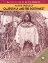 Native Tribes of California and the Southwest - Michael Johnson, Bill Yenne