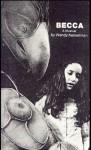 Becca: Musical - Wendy Kesselman