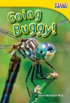 Going Buggy! (Library Bound) - Dona Herweck Rice