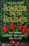 Homicide for the Holidays - Jane Rubino, Kathleen Anne Barrett, Fred Hunter