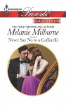 Never Say No to a Caffarelli - Melanie Milburne