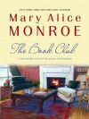 The Book Club - Mary Alice Monroe