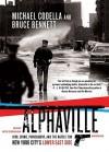 Alphaville - Bruce Bennett, Michael Codella, Keith Szarabajka