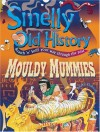 Mouldy Mummies - Mary Dobson, Chris Smedley