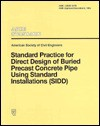 Standard Practice For Direct Design Of Precast Concrete Pipe Using Standards Installation - American Society of Civil Engineers