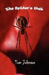 The Spider's Web - Tom Johnson