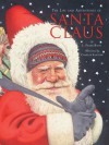 The Life and Adventures of Santa Claus - L. Frank Baum, Charles Santore, Janeen R. Adil