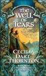The Well of Tears: Crowthistle 2 - Cecilia Dart-Thornton