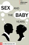 Good in Bed Guide to Sex and the Baby Years - Hilda Hutcherson, Ian Kerner