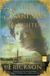 The Tsarina's Daughter - Carolly Erickson