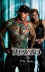 Rewind - H.M. Montes