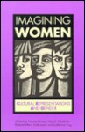 Imagining Women - Frances Bonner, Lizbeth Goodman, Richard Allen