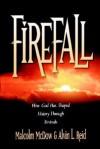 Firefall - Alvin Reid, Malcolm McDow