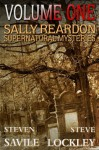 The Sally Reardon Supernatural Mysteries Omnibus - Steven Savile, Steve Lockley