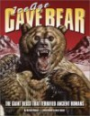 Ice Age Cave Bear: The Giant Beast That Terrified Ancient Humans - Barbara Hehner, Mark Hallett