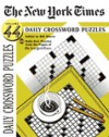 The New York Times Daily Crossword Puzzles: 50 Daily-Size Puzzles from the Pages of the New York Times, Vol. 44 - Will Shortz