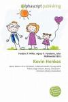 Kevin Henkes - Frederic P. Miller, Agnes F. Vandome, John McBrewster