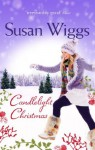 Candlelight Christmas (The Lakeshore Chronicles - Book 10) - Susan Wiggs