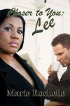 Closer To You: Lee (The Drace Brothers #3) - Marie Rochelle