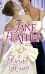 The Bride Hunt - Jane Feather