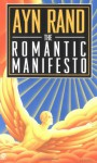 The Romantic Manifesto: A Philosophy of Literature; Revised Edition (Signet Shakespeare) - Ayn Rand