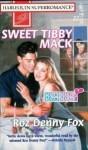 Sweet Tibby Mack - Roz Denny Fox