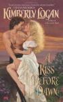 A Kiss Before Dawn - Kimberly Logan