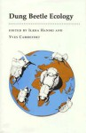 Dung Beetle Ecology - Ilkka Hanski