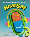 Hearsay: Survival Listening and Speaking - Dale T. Griffee, David Hough