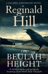 On Beulah Height (Dalziel & Pascoe, #17) - Reginald Hill