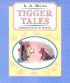 Tigger Tales - A.A. Milne, Ernest H. Shepard