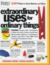 Extraordinary Uses For Ordinary Things: 2317 Ways to Save Money and Time - Don Earnest, Chuck Rekow, Bryon Thompson