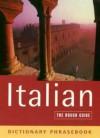 The Rough Guide to Italian Dictionary Phrasebook 2 - Lexus Ltd.
