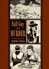 Fall Guy for Murder and Other Stories - Gary Groth, Johnny Craig