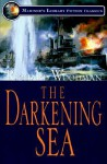 The Darkening Sea - Richard Woodman