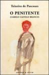 O Penitente - Teixeira de Pascoaes, António Cândido Franco