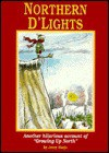 "Northern D'lights: Another Hilarious Account Of ""Growing Up North"" - Jerry Harju"