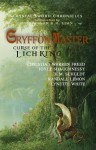 Gryffon Master Curse of the Lich King - Heather Marie Schuldt, Christian Warren Freed, Joyce Shaughnessy, Randall Lemon, Lynette White