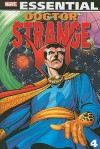 Essential Doctor Strange, Vol. 4 - Roger Stern, Don McGregor, Ralph Macchio, Chris Claremont, Bill Kunkel, David Michelinie, J.M. DeMatteis