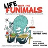 Life with the Funimals - Andrew Hunt