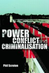 Power, Conflict and Criminalisation - Phil Scraton